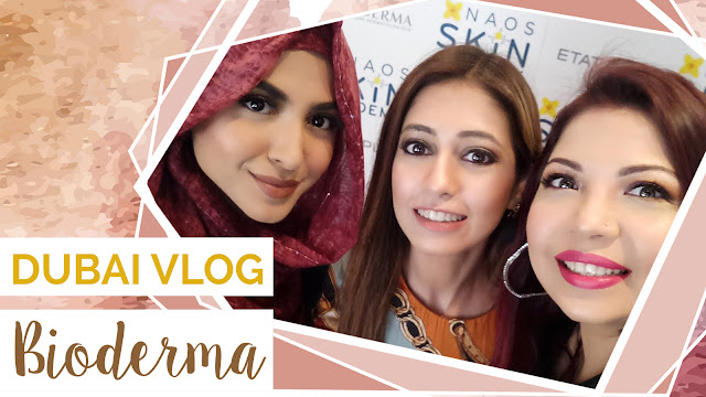 trip to dubai, travel vlog, travel blog, skin care blog, bioderma, bioderma sensibio h2O, top blog of pakistan