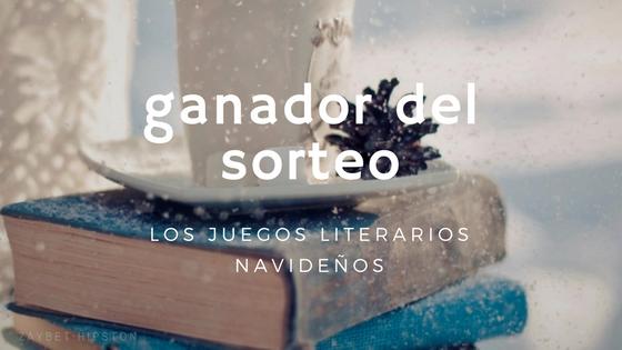 [SORTEO CERRADO] Ganador de los Juegos literarios navideños