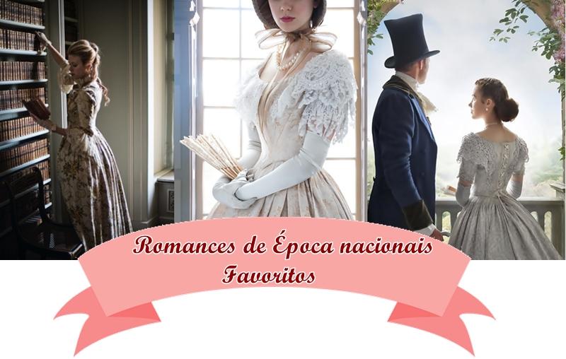 #JulhoNacional - Romances de Época nacionais favoritos
