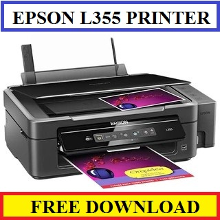 Epson L355 - All In One Free Download Driver For Windows 8/ Windows 7/ Windows Xp/Mac Os / Macintosh