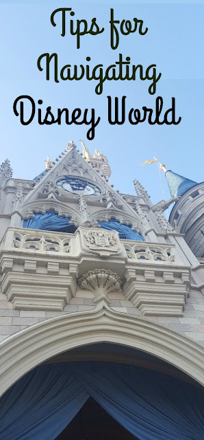 Tips for Navigating Disney World - Epcot and Magic Kingdom