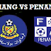 Live Streaming Keputusan Pahang Vs Pulau Pinang 18 Februari 2017