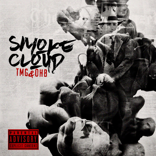 Ray J & The Mob Group - Smoke Cloud TMG & OHB Cover