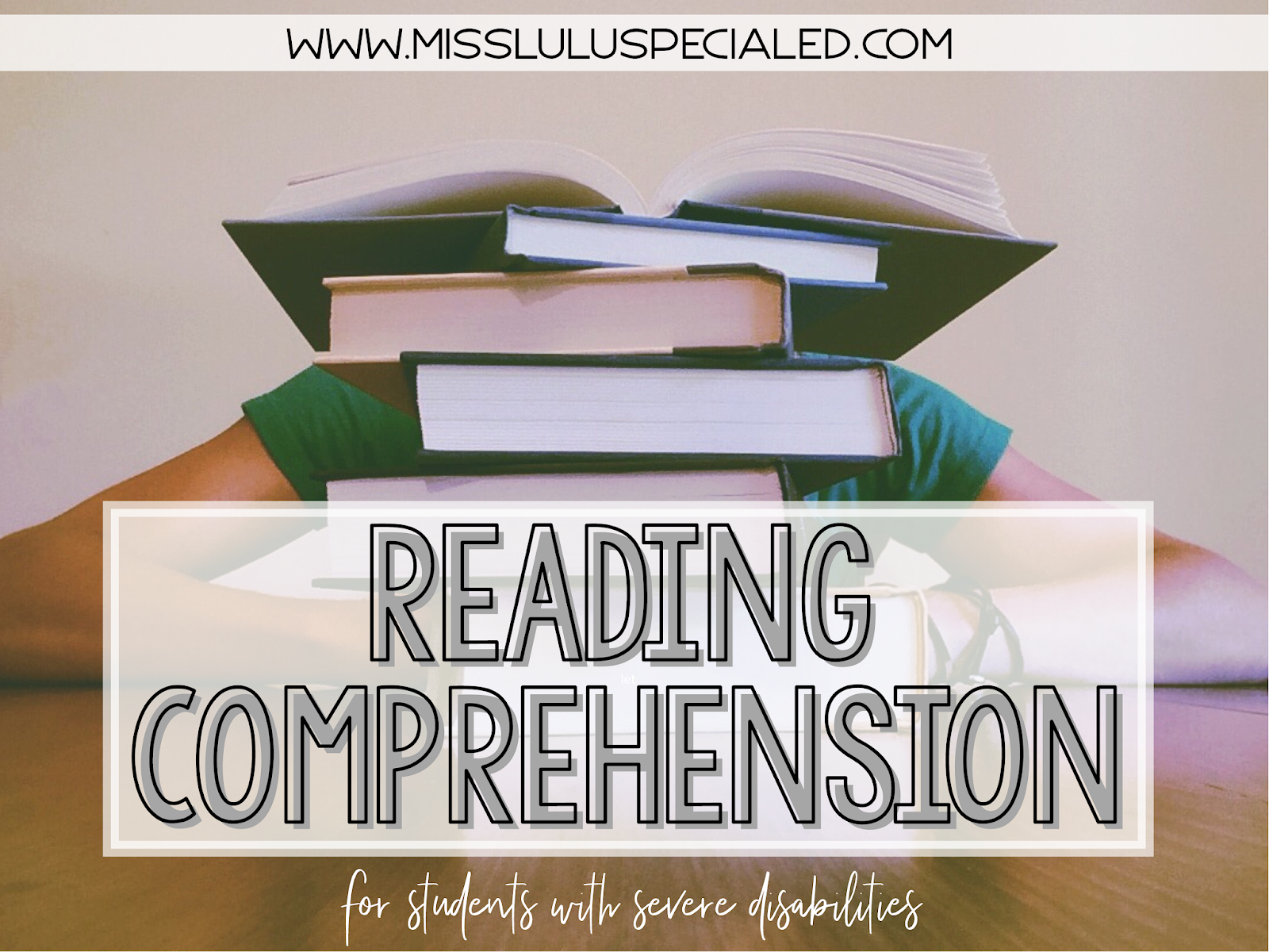- Reading Comprehension For Students With Severe Disabilities - Miss