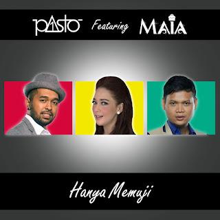 PASTO-1 - Hanya Memuji (feat. Maia Estianty) MP3