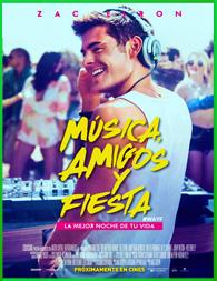 Música, amigos y fiesta (2015) | 3gp/Mp4/DVDRip Latino HD Mega