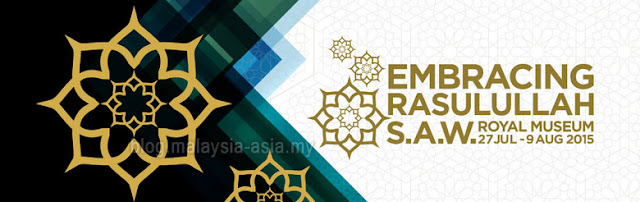 Embracing Rasulullah S.A.W. Exhibition 2015