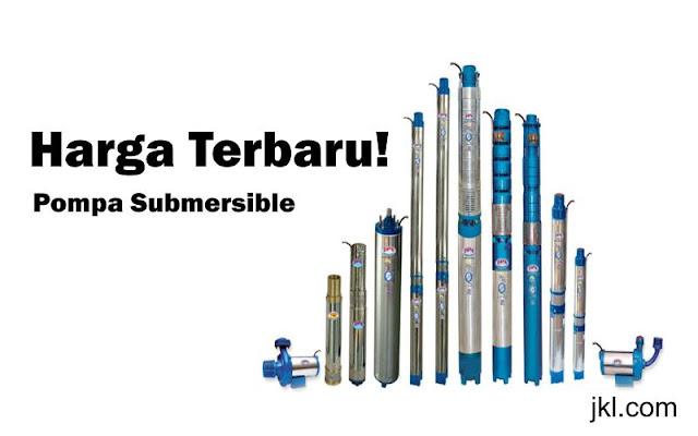 Harga Pompa Submersible Terbaru
