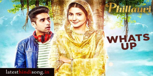whats-up-hindi-lyrics-mika-singh-Phillauri