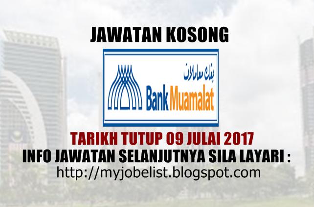 Jawatan Kosong Terkini di Bank Muamalat Julai 2017