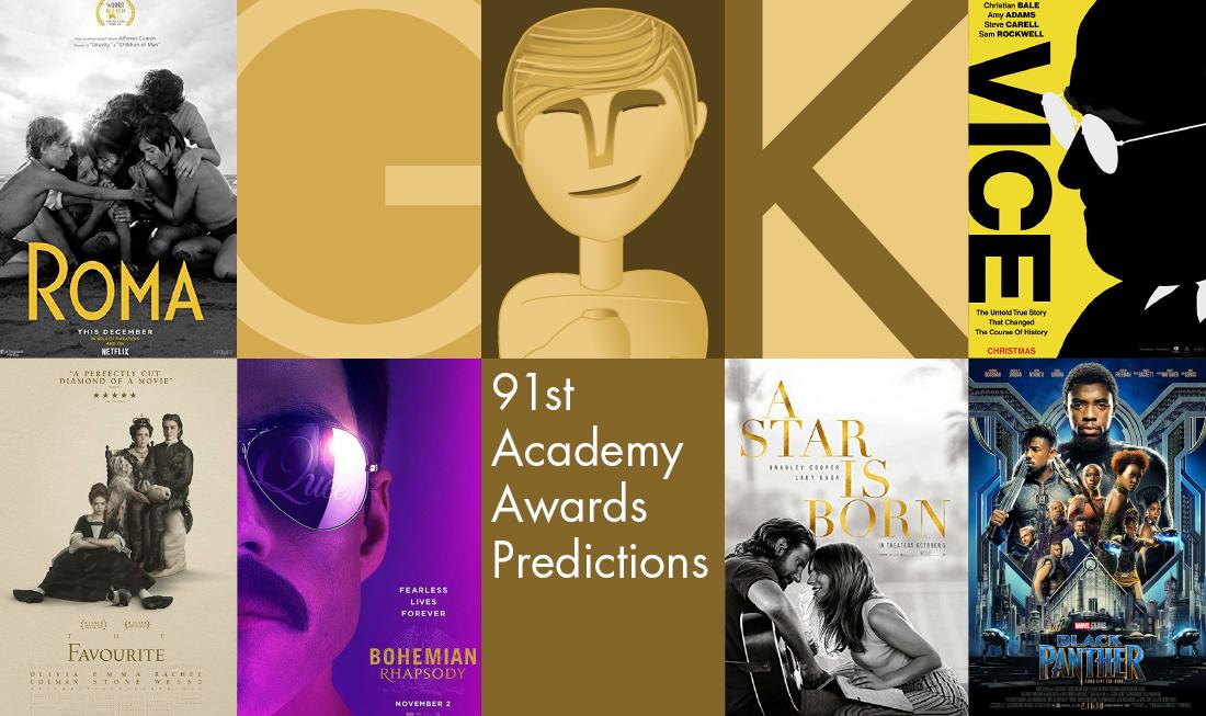 Final predictions: 91st Academy Awards - Oscars 2019