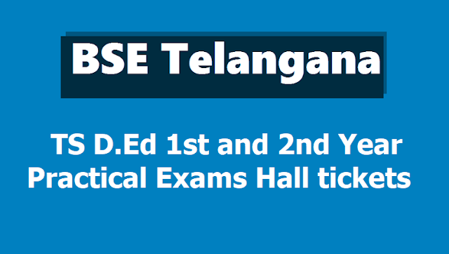 TS D.Ed 1st, 2nd Year Practical Exams Hall Tickets for FLTP Final Lessons Teaching Practice 2019