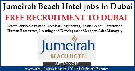 Jumeirah Beach Hotel jobs in Dubai