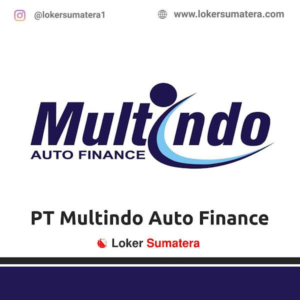 Lowongan Kerja Pekanbaru, PT Multindo Auto Finance Juni 2021