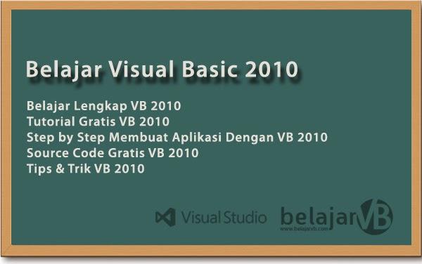 Belajar VB 2010 Lengkap | Tutorial VB 2010 Lengkap