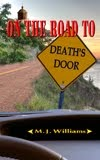 On the Road to Death's Door