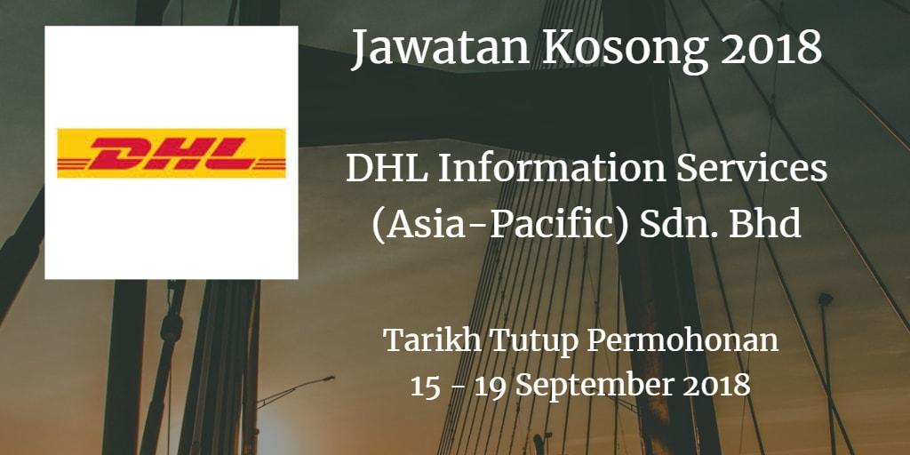 Jawatan Kosong DHL Information Services (Asia-Pacific) Sdn. Bhd 15 - 19 September 2018