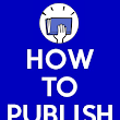 How to Publish Ebooks - An Ebook Publishing Intensive
