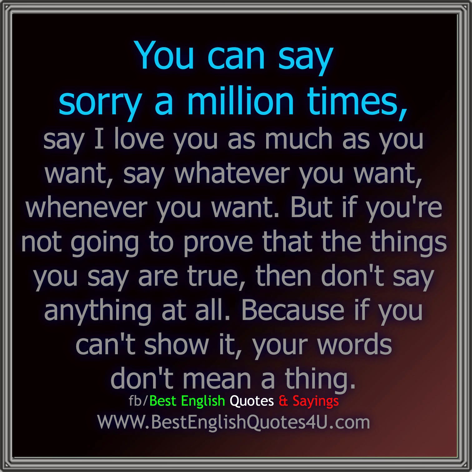 You Can Say Sorry A Million Times Say I Love Best English