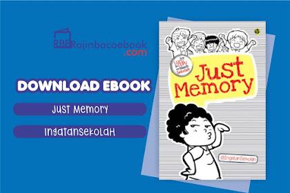 Download Ebook Just Memory: Yang Lucu & Cupu Pas Masih Sekolah by @ingatansekolah Pdf