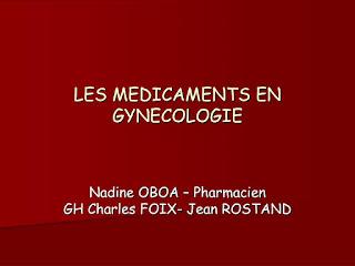LES MEDICAMENTS EN GYNECOLOGIE .pdf