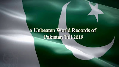 5 Unbeaten World Records of Pakistan Till 2019