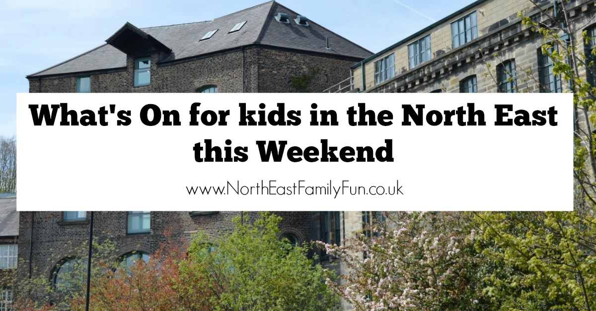 What's On in the North East for Kids and Families this weekend | 28th & 29th January