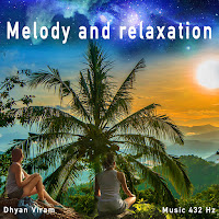 Melody and relaxation - music 432 Hz