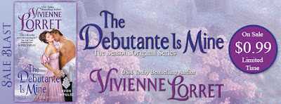 Sale Blast:  The Debutante is Mine – Vivienne Lorret