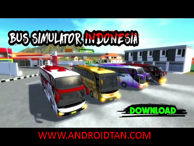 Download Bus Simulator Indonesia Mod Apk (Unlimited Money) Full Terbaru 2017