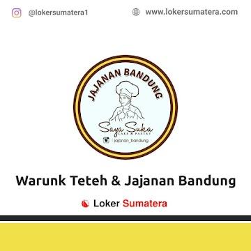 Lowongan Kerja Pekanbaru: Warunk Teteh & Jajanan Bandung Mei 2021