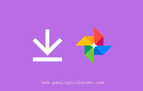 Como baixar fotos e vídeos do Google Fotos no computador