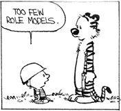 Calvin: Too few role models.