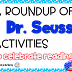 A Roundup of Dr. Seuss Activities for Read Across America Day