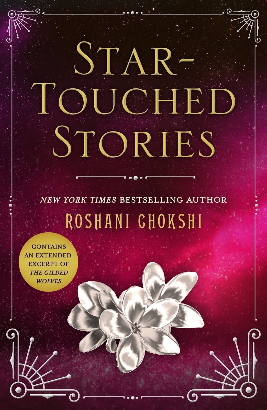 Star Touched Stories By Roshani Chokshi Publisher Wednesday Books Publication Date August 7 2018 Rating 4 Stars Source EARC From NetGalley