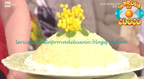 Zuccotto mimosa ricetta Moroni da Prova del Cuoco