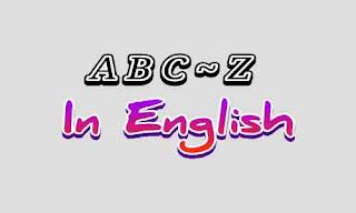 Abjad Bahasa Inggris Dan Cara membacanya Serta Mengeja