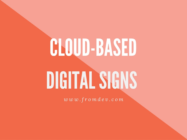 Cloud Based Digital Signage Software Making That Is Making All The Difference