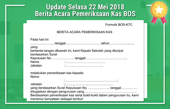 Update Selasa 22 Mei 2018 Berita Acara Pemeriksaan Kas BOS