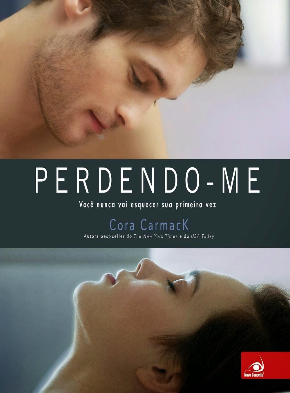 [Resenha] Perdendo-me   -   Cora Carmack