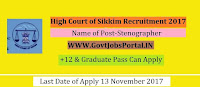 High Court of Sikkim Recruitment 2017– Stenographer