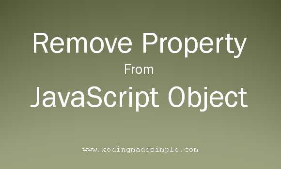 how to remove a property from an object in javascript