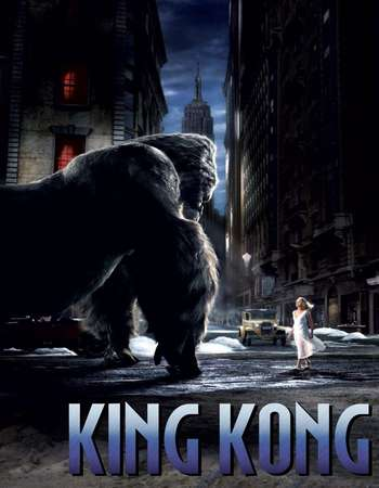 Poster Of King Kong 2005 Hindi Dual Audio 700MB Extended  720p  HEVC Free Download Watch Online 300mb.cc