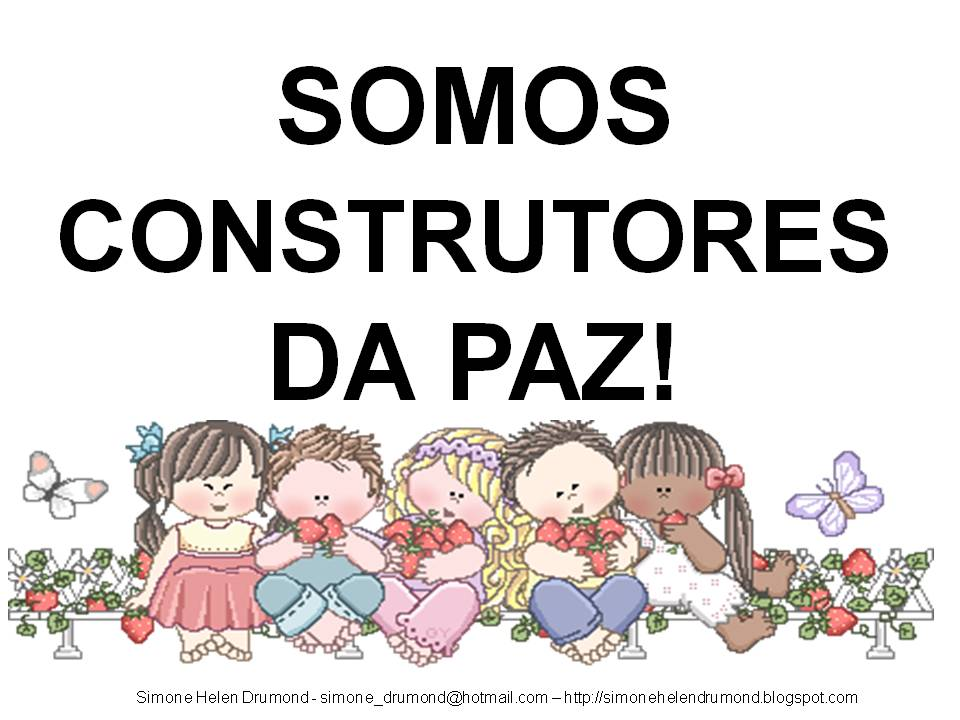 Frases De Paz P 2: Simone Helen Drumond : FRASES SOBRE A CULTURA DA PAZ