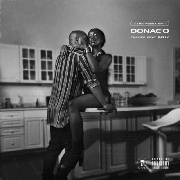 [Music] Donae'o – Chalice (Africa Remix) Ft. Patoranking, Sarkodie