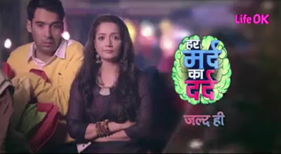 'Har Mard Ka Dard' LifeOk Upcoming Serial Wiki Plot,Cast,Promo,Timing,Title Song