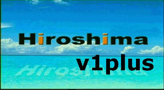 ملف قنوات عربي رسيفر hiroshima v1 plus بتاريخ اليوم 2016/3/14