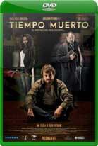Tiempo muerto (2016) DVDRip Latino