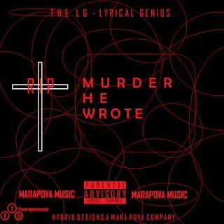 Lyrical Genius (LG) - Murder He Wrote