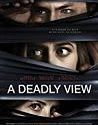 A Deadly View (2018)